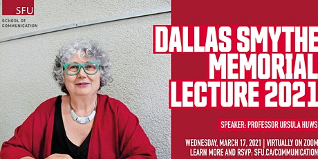 The 2021 Dallas Smythe Memorial Lecture tickets