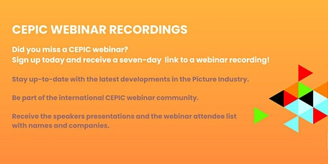 CEPIC Webinar Recordings tickets
