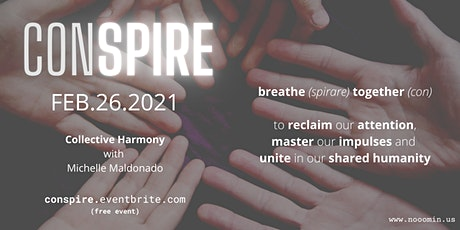 Conspire February - Collective Harmony tickets