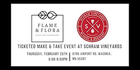 Ticketed Make & Take Event at Schram Vineyards tickets