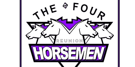 Four Horsemen Reunion Arn, Tully, JJ and Barry tickets
