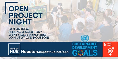 Open Project Night: Achieving Gender Equality in Houston and Beyond tickets