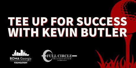 BOMA Georgia Foundation Tee Up for Success with Kevin Butler tickets