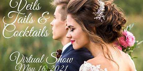 Reno Veils, Tails & Cocktails, FREE, VIRTUAL EVENT, May 16, 2021 tickets