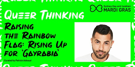 Mardi Gras 2021– Queer Thinking: Rising up for GAYRABIA (VIRTUAL) tickets