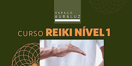 Curso de Reiki Nível 1 - Tradicional/Essêncial ingressos