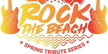 ROCK THE BEACH TRIBUTE SERIES W/tributes to Stevie Nicks & Tom Petty tickets