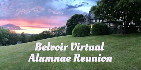 Belvoir Virtual Alumnae Reunion tickets