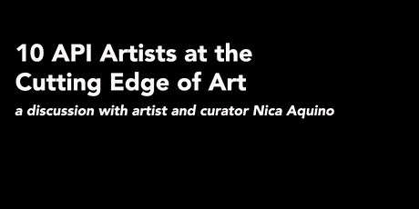 10 API Artists at the Cutting Edge of Art tickets