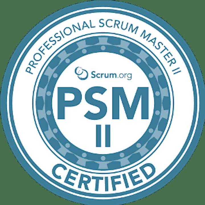 Scrum.org Professional Scrum Master (PSM) II - Live Online  Nov 2-4, 2021 image