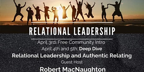 Deep Dive into Relational Leadership- *New Date & Time TBA* tickets