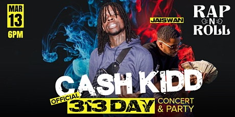 313 Day: Cash Kidd Marc & Jaiswan Concert & Party tickets