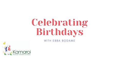 Celebrating Birthdays - With Ebba Bodame tickets