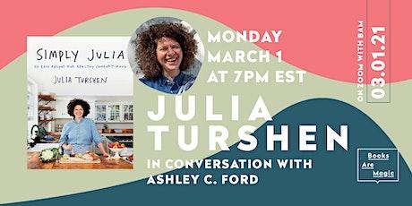 Julia Turshen: Simply Julia w/ Ashley C. Ford tickets