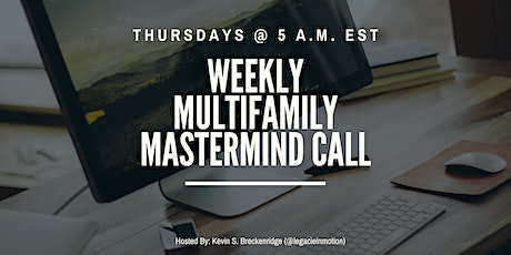 Weekly Virtual Multifamily Real Estate Investor Mastermind Call Tickets