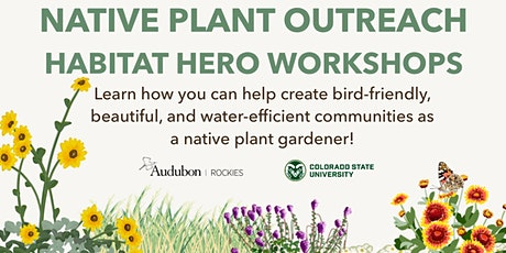 Native Plant Outreach: Habitat Hero Workshop (3/9) tickets