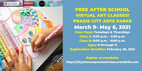 Praxis Virtual Youth Spring Art Classes- City of Carson Residents Only tickets