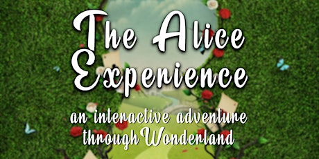 The Alice Experience: An Interactive Adventure Through Wonderland tickets