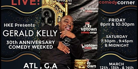 The Late Show w/ Comedian Gerald Kelly's 30th Anniversary Comedy Weekend tickets