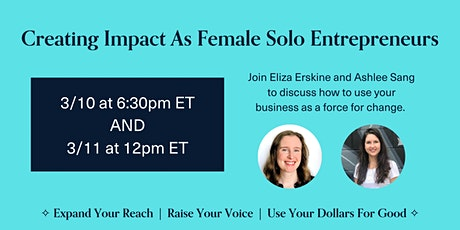 Creating Impact As Female Solo Entrepreneurs - 3/10 tickets