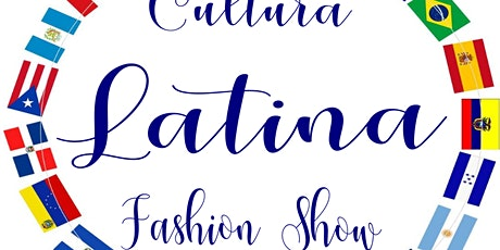 Cultura Latina Fashion Show tickets