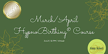 HypnoBirthing March/April Course tickets