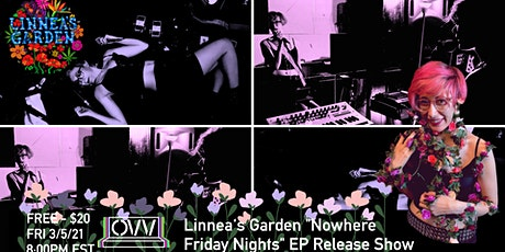 """Linnea's Garden """"Nowhere Friday Nights"""" EP Release Show x OVV tickets"""