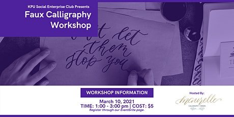 KPU Social Enterprise Club Presents: Faux Calligraphy Workshop tickets