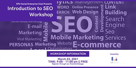 KPU Social Enterprise Club Presents: Introduction to SEO tickets