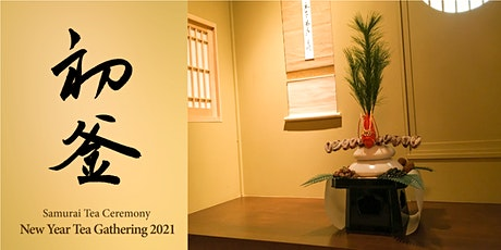 "Japanese Samurai Tea Ceremony ""New Year Tea Gathering 2021"" tickets"