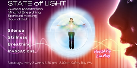 State of Light - meditation, mindful breathing,  spiritual healing. tickets