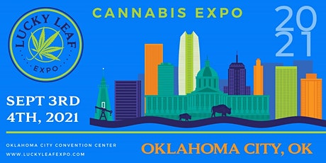 Lucky Leaf Expo Oklahoma City 2021 tickets