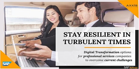 Stay Resilient in Turbulent Times with SAP Business ByDesign tickets