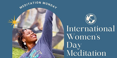 International Womxn's Day Meditation tickets