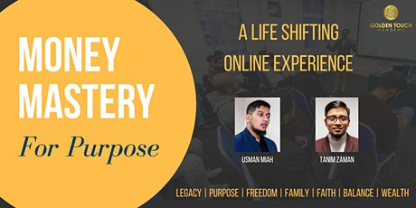 Money Mastery for Purpose -  ONLINE EXPERIENCE - May 2021 Tickets