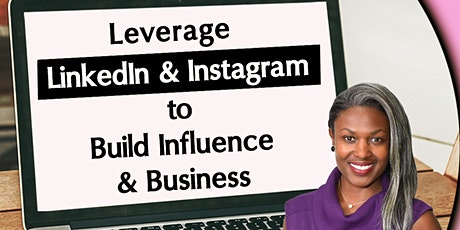 LinkedIn - Instagram - Clubhouse to Build Business & Influence tickets