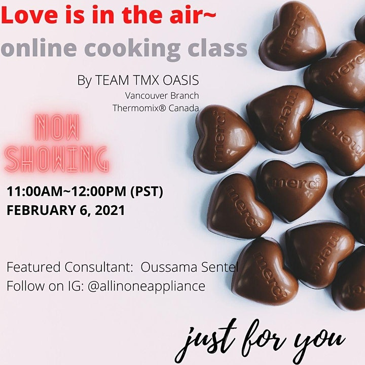 TEAM TMX OASIS - February Online Cooking Classes: LOVE IS THE AIR~ image