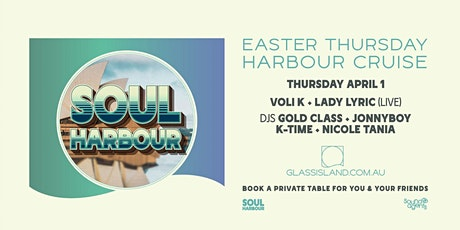 Glass Island pres Soul Harbour - EASTER THURSDAY - 1st April tickets