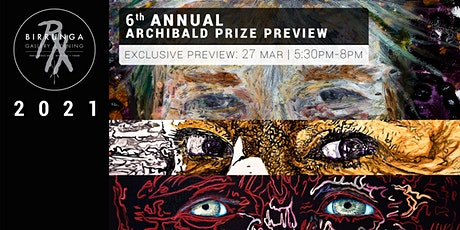 6th Annual Archibald Prize Preview tickets