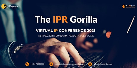 The IPR Gorilla Virtual IP Conference 9th Edition - April 07, 2021 tickets
