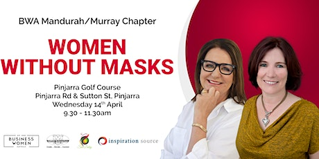 Mandurah / Murray, Business Women Australia: Women Without Masks tickets