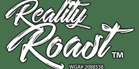 Reality Roast tickets