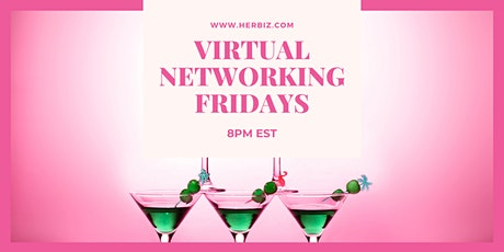 Her Biz™ Virtual Networking Fridays tickets