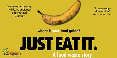 Just Eat It, A Food Waste Film tickets