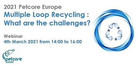 2021 Multiple Loop Recycling - What are the challenges? tickets
