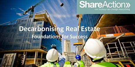 Decarbonising Real Estate: Foundations for Success tickets