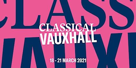 Classical Vauxhall presents: Tom Poster & Elena Urioste tickets