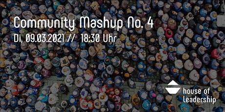House of Leadership - Monthly Community Mashup No. 4 Tickets