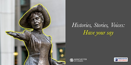 Histories, Stories, Voices in Manchester's Public Spaces: 10 March 2pm 7pm tickets