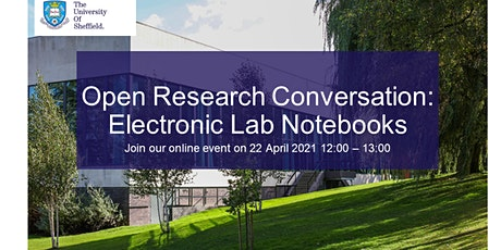 Open Research Conversation: Electronic Lab Notebooks tickets